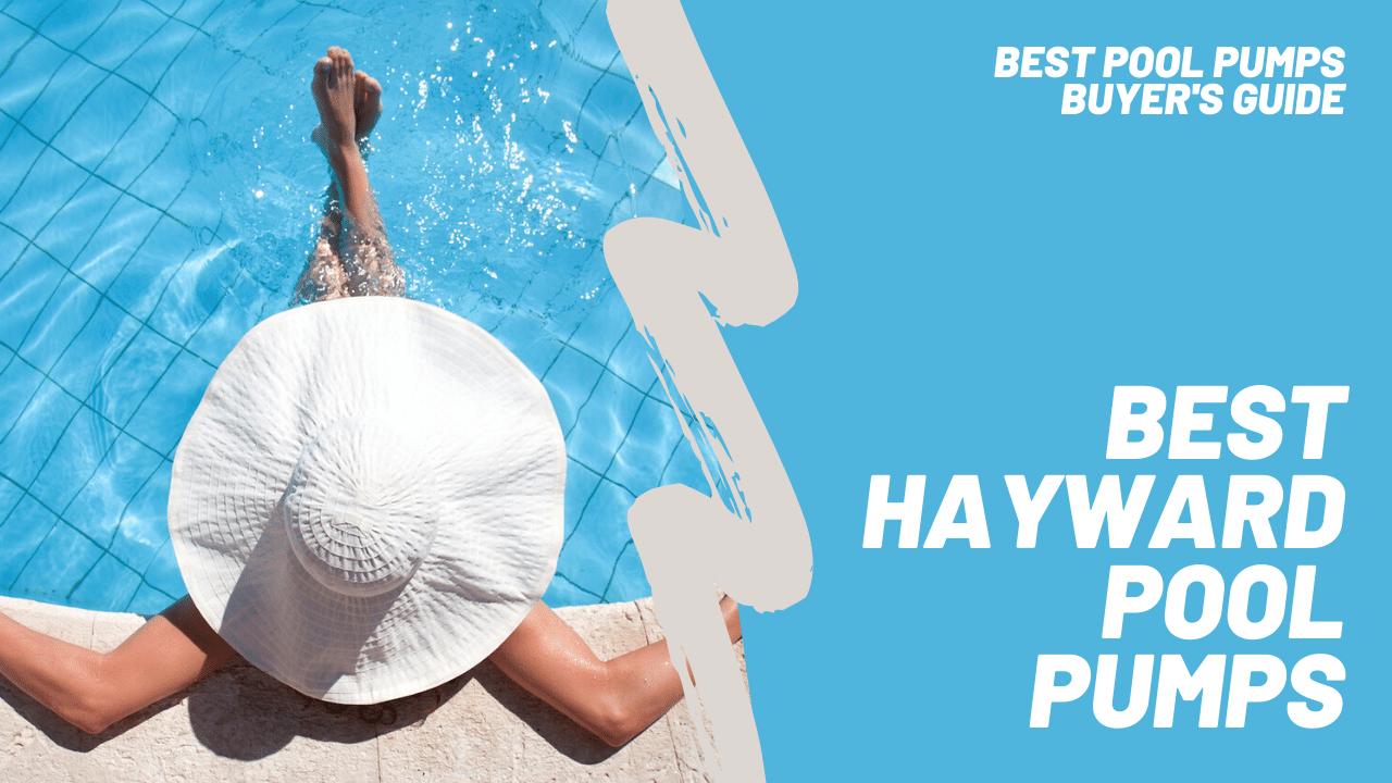 best hayward pool pump featured