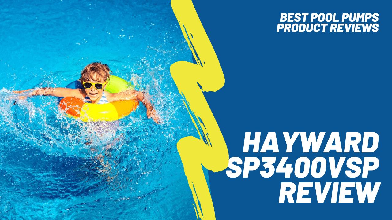 hayward sp3400vsp featured