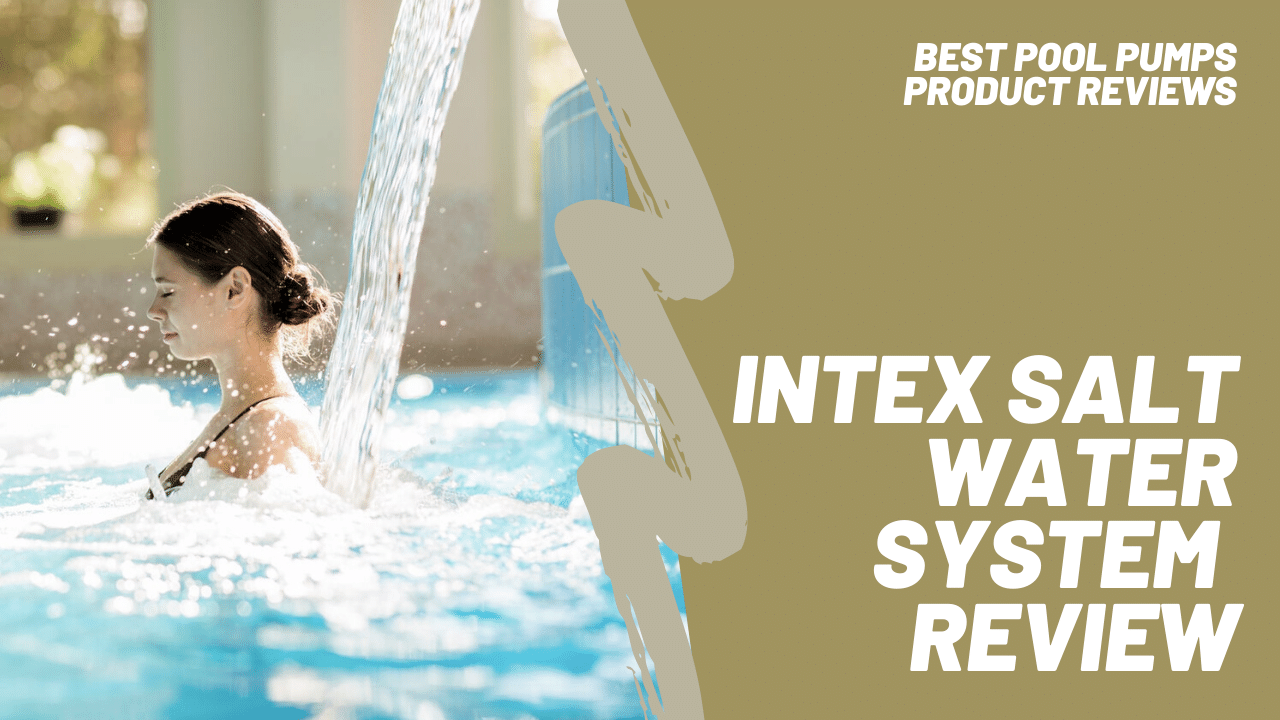 intex krystal clear saltwater system featured