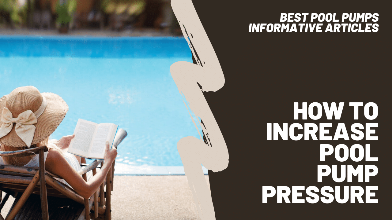 how to increase pool pump pressure featured