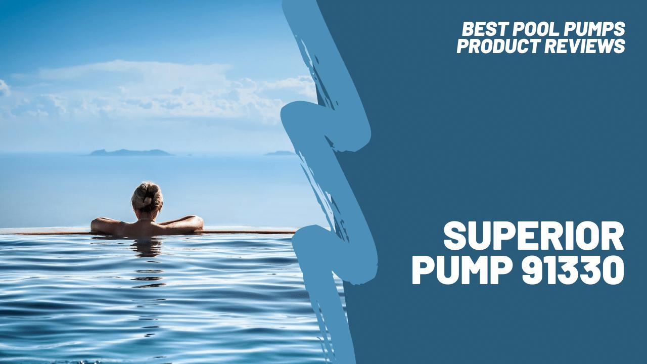 superior pump 91330 featured