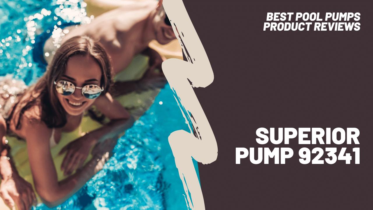 superior pump 92341 featured